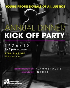 Young Professionals of A.I. Justice Annual Dinner Kick-off Party poster, dancer, woman, black, performance by flammerouge, induce, americans for immigrant justice, miami etra fine art gallery news